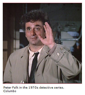 "Columbo says ""Just one more thing?"""
